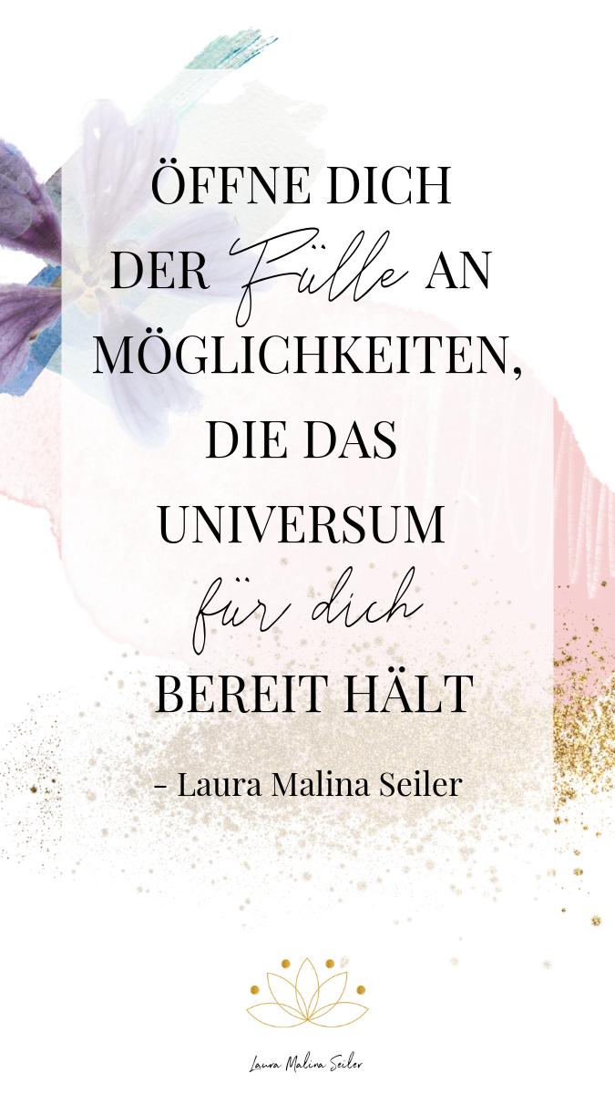 Öffne dich der Fülle an Möglichkeiten, die das Universum für dich bereit hält. Laura Malina Seiler.  #collageboard