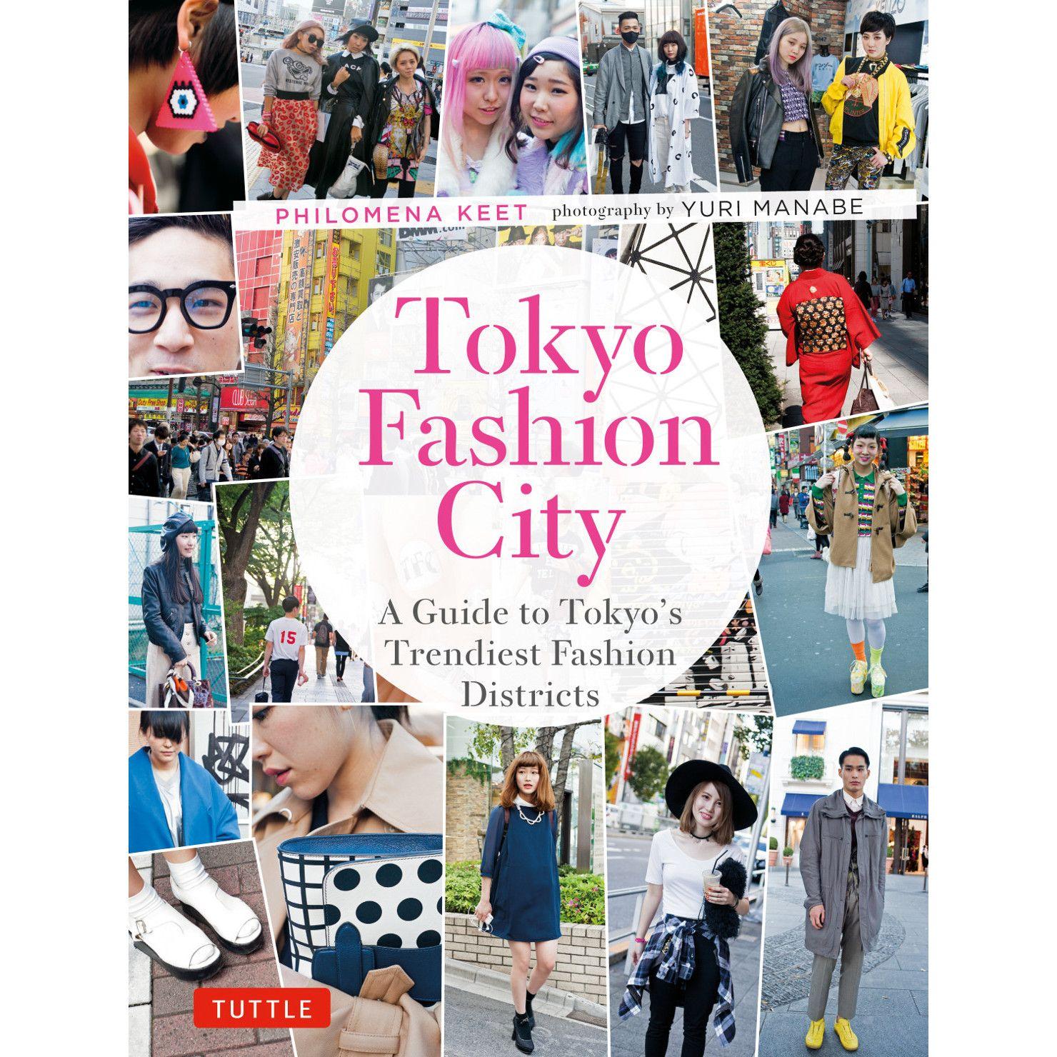 Tokyo Fashion City 9784805313398 Tokyo Fashion City Style Trendy Fashion