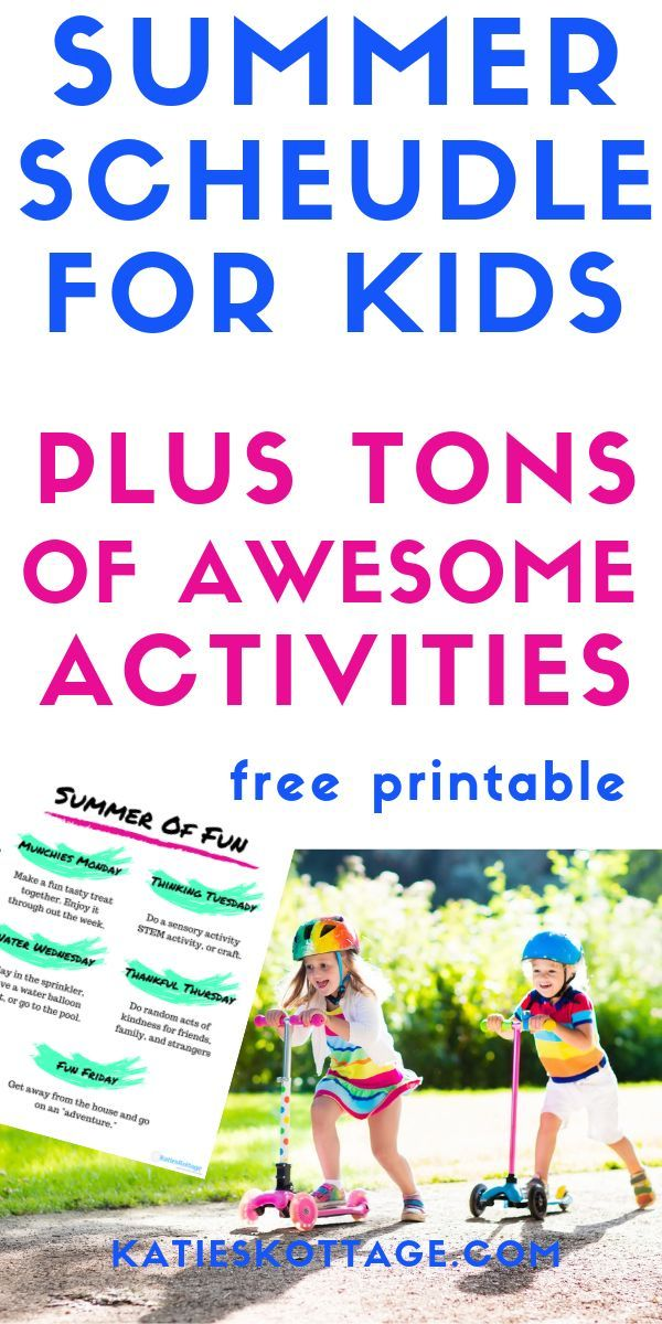Summer Schedule For Kids - Have Fun With These Weekly Activities #summerschedule