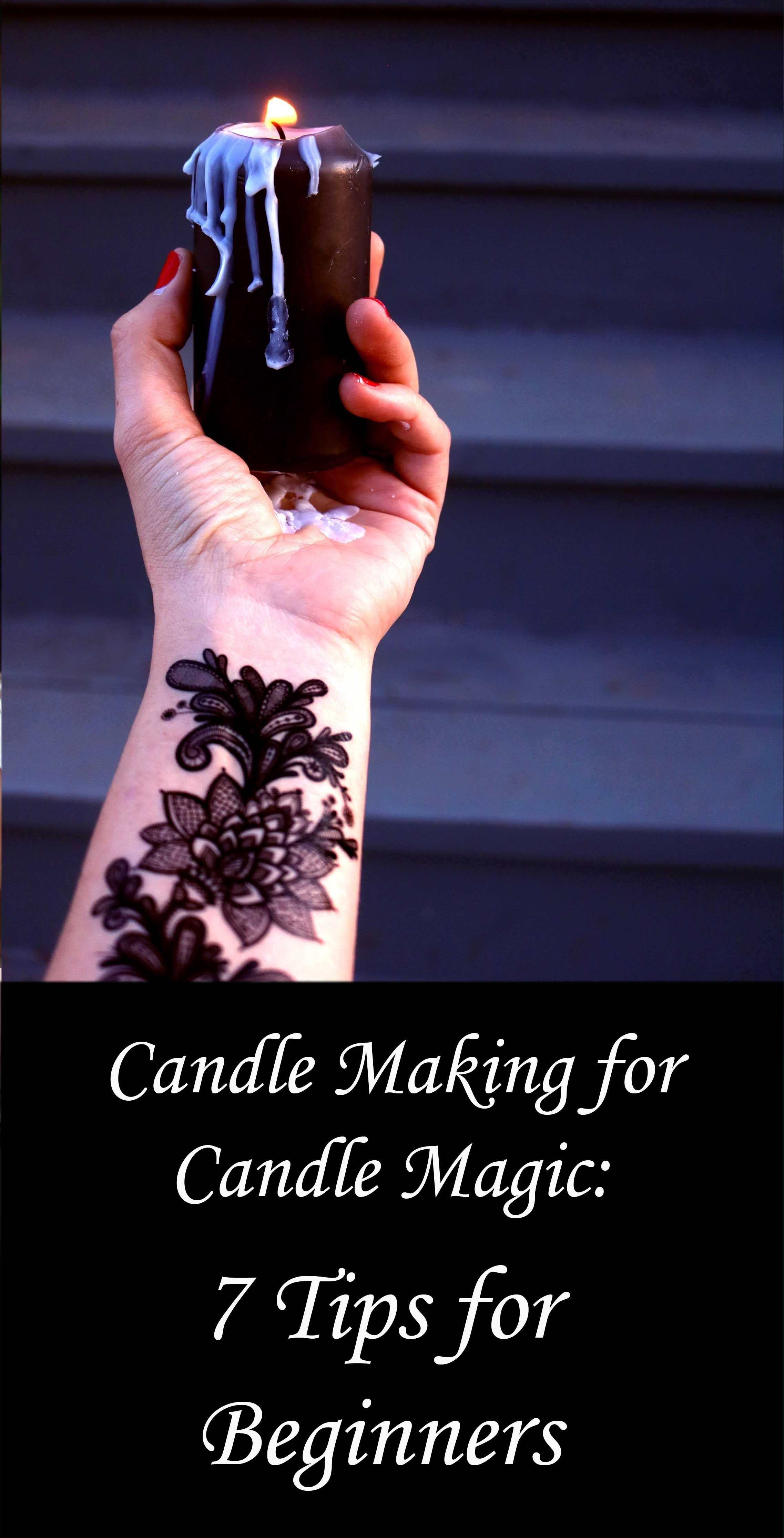 Candle Making for Candle Magic: 7 Tips for Beginners and Advanced Practitioners #candlemakingbusiness