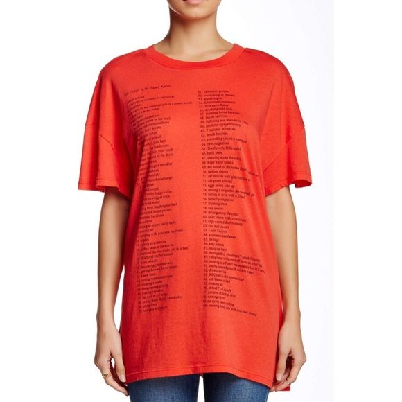 """Wildfox 100 Things Oversized Tee Wildfox oversized """"100 Things to be Happy About"""" Donovan Tee. Super soft and comfy. Would easily fit a large depending on how you like the fit. Brand new with tags. Cutest sayings. Crew neck. 100% cotton. Color is a red-orange.  ❌ NO TRADES ❌ NO LOWBALLING ❌ Wildfox Tops Tees - Short Sleeve"""