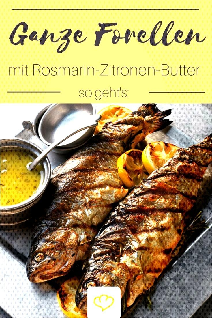 Whole trout with rosemary and lemon butter - The main ingredient for todays recipe is much in sma
