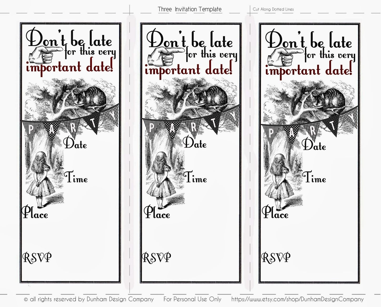 Free Alice In Wonderland Templates. Dont Be Late Its An Alice In ...