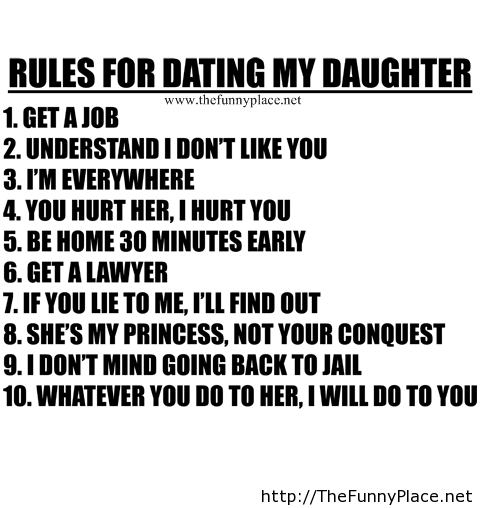 Rules For Dating My Daughter Get A Job