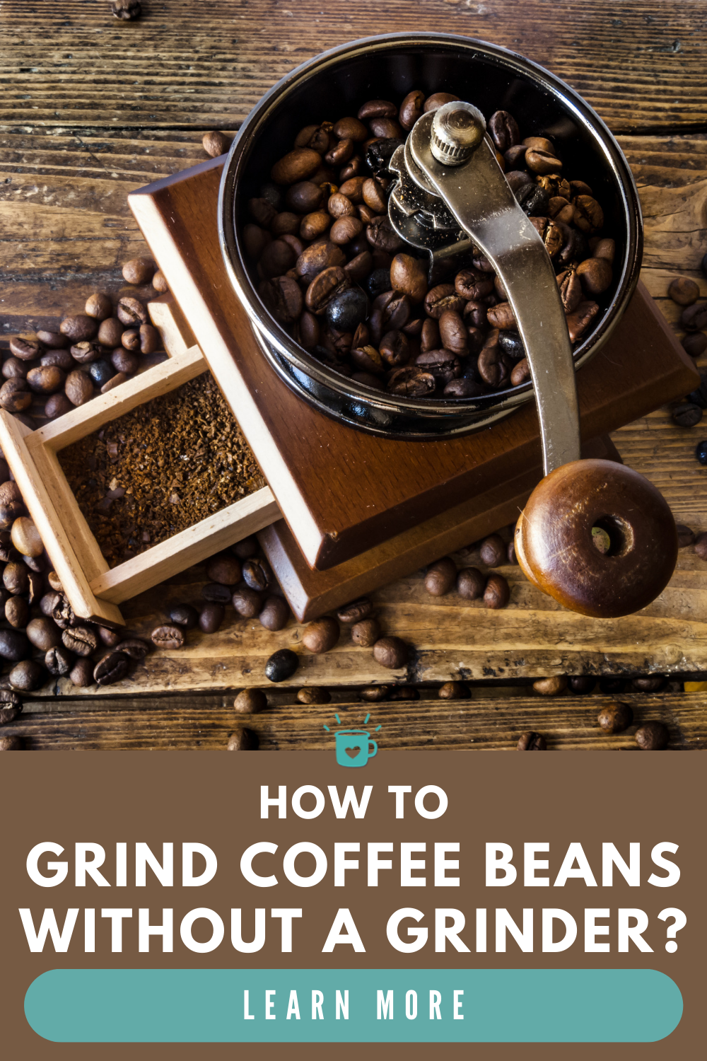 6 Simple Ways To Grind Coffee Without A Grinder In 2020 Coffee Recipe Healthy Coffee Flavor Coffee Hacks