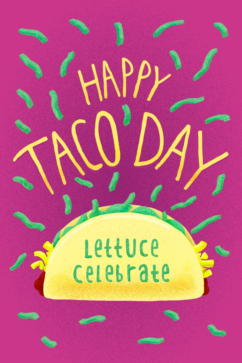 I'm Thankful For Tacos Happy taco, Tacos, Taco love