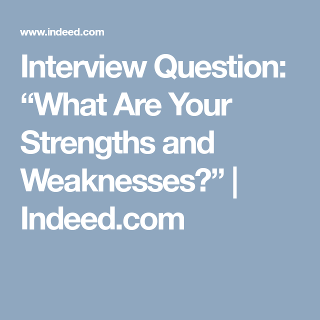 common weaknesses for interviews