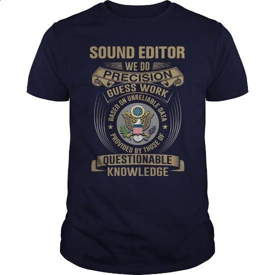 SOUND EDITOR - WE DO T4 - #zip up hoodies #cool hoodie. I WANT THIS => https://www.sunfrog.com/LifeStyle/SOUND-EDITOR--WE-DO-T4-Navy-Blue-Guys.html?id=60505