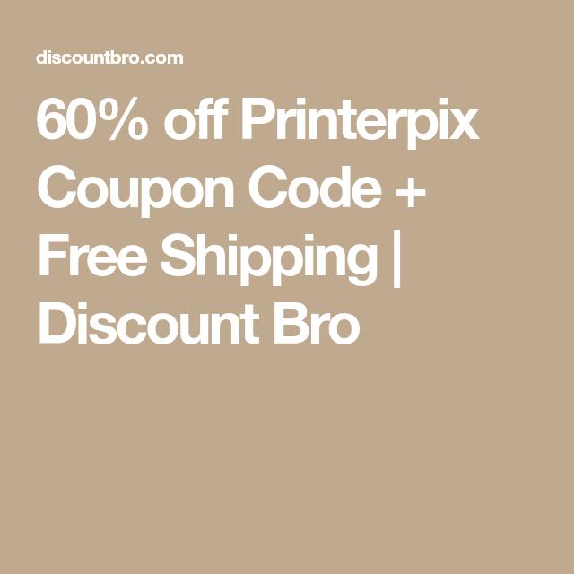 60 Off Printerpix Coupon Code Free Shipping Coupon Codes