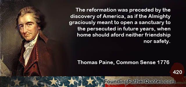 Founding Fathers Quotes New Thomas Paine Quote  Foundingfatherquotes  Founding Fathers