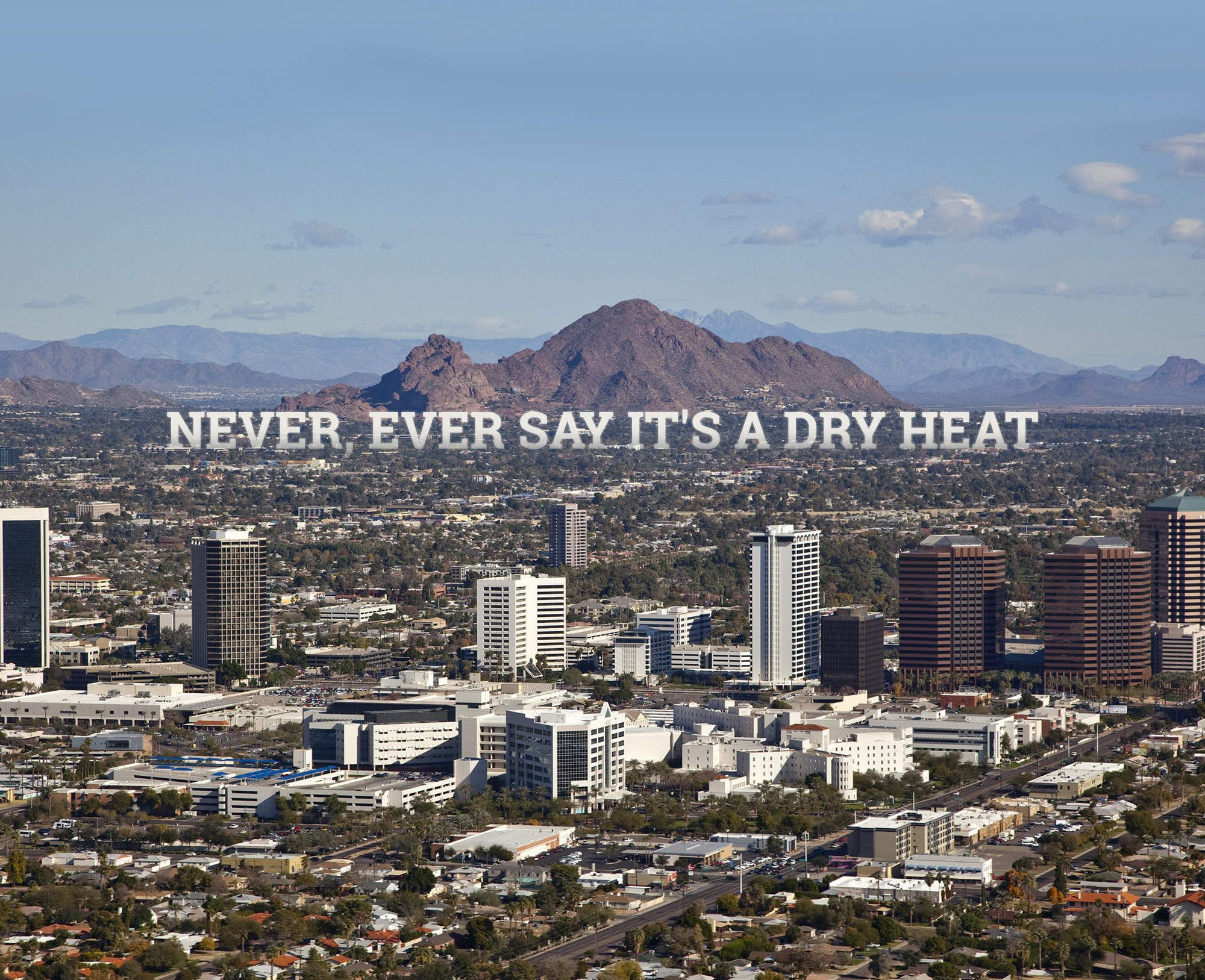 22 Things You Have To Explain To Out Of Towners About Phoenix Arizona Adventure Visit Arizona Arizona