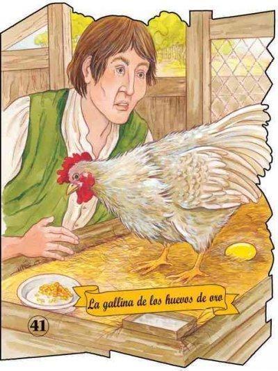La gallina de los huevos de oro/ The Hen with the Golden Eggs