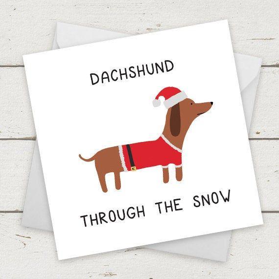 """christmas card dog """"dachshund through the snow""""  card for"""
