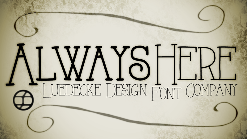 Always Here Font Free for personal use