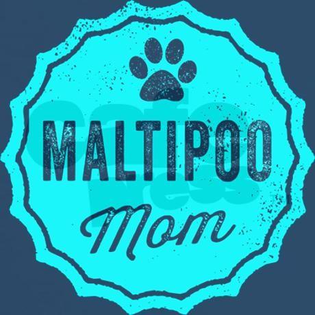 Maltipoo Mom T Shirt On Cafepress Com Maltipoo Mom Tshirts Baby Puppies