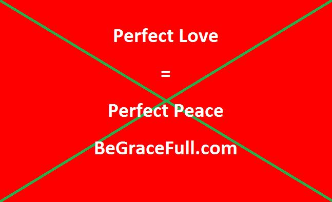 """Christmas in July from BeGraceFull.com  Christ didn't come to bring Peace to earth; He came to bring Peace to you! BUT you can only have this Peace IF you let His favor rest on you! Your Grace-Full Christmas Present is the recipe for that Peace! Care to see just how """"Love=Peace!""""  """"This will be a sign to you: You will find a baby wrapped in cloths and lying in a manger."""" Suddenly   http://www.begracefull.com/perfect-love-perfect-peace-grace-full-christmas-present-15/"""