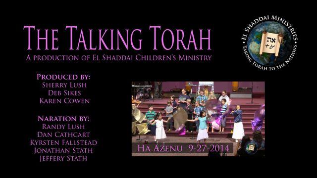 The Talking Torah - Ha Azenu 9-27-2014