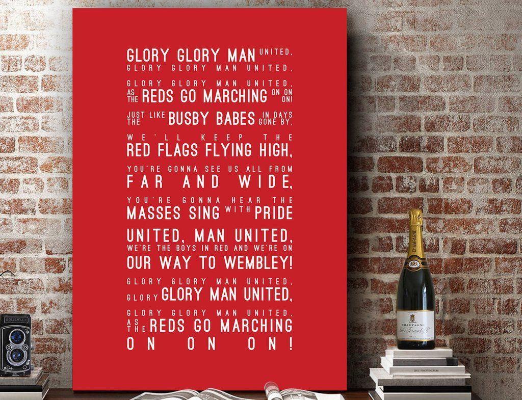 Glory Glory Man Utd Manchester United Inspired Lyrics Football Anthems Print Manchester United Lyric Prints The Unit