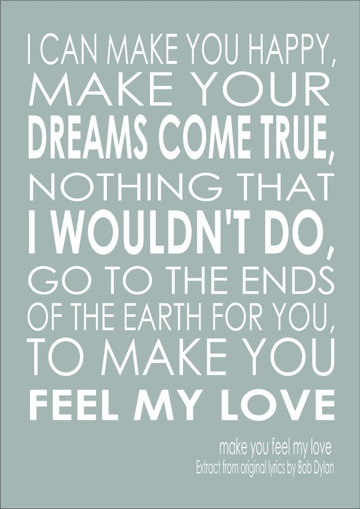 Details About Make You Feel My Love Song Lyric Quote Adele Bob