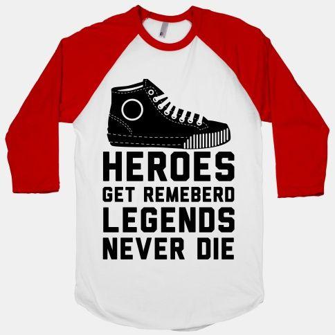 Sandlot Tee. Baseball T-Shirt. Heroes Get Remembered Legebds Never Die. cxCgc0UX