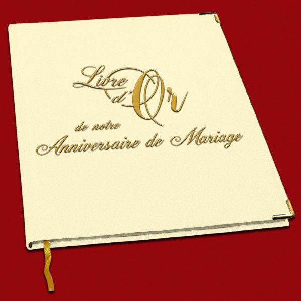 Le livre d 39 or de notre anniversaire de mariage est un for 50e anniversaire de mariage
