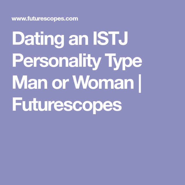 dating istj man