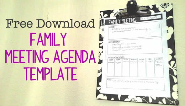 Family Meeting  How To Have Them And A Free Meeting Agenda Template