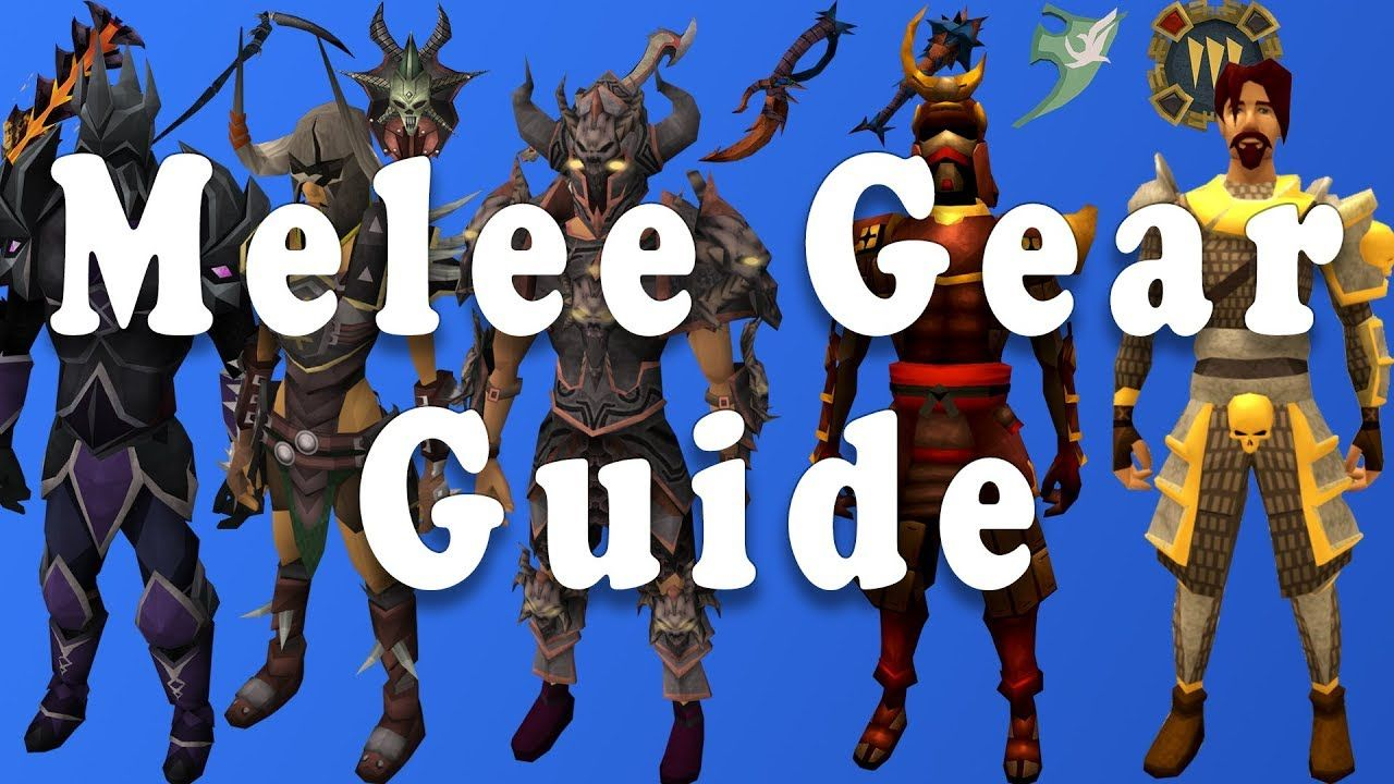 Comprehensive Melee Gearing Guide - Runescape 3