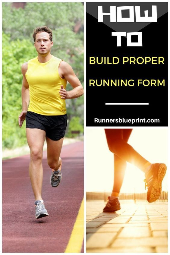 How To Build Proper Running Form - Your Checklist From Head to Toe