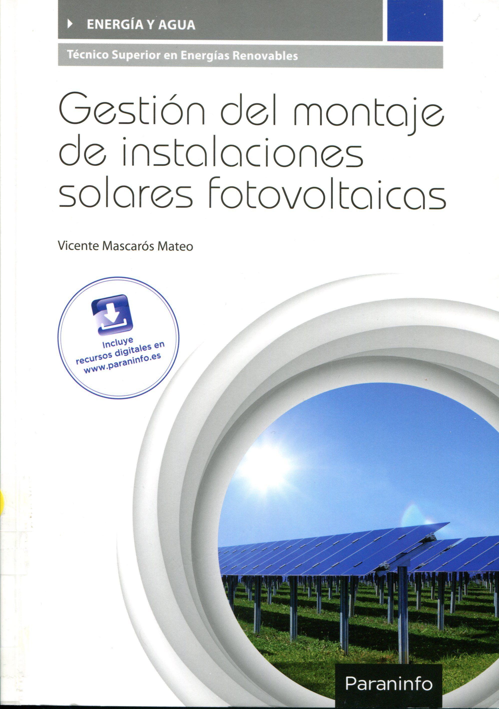 Resultado de imagen para Gestión del montaje de instalaciones solares fotovoltaicas