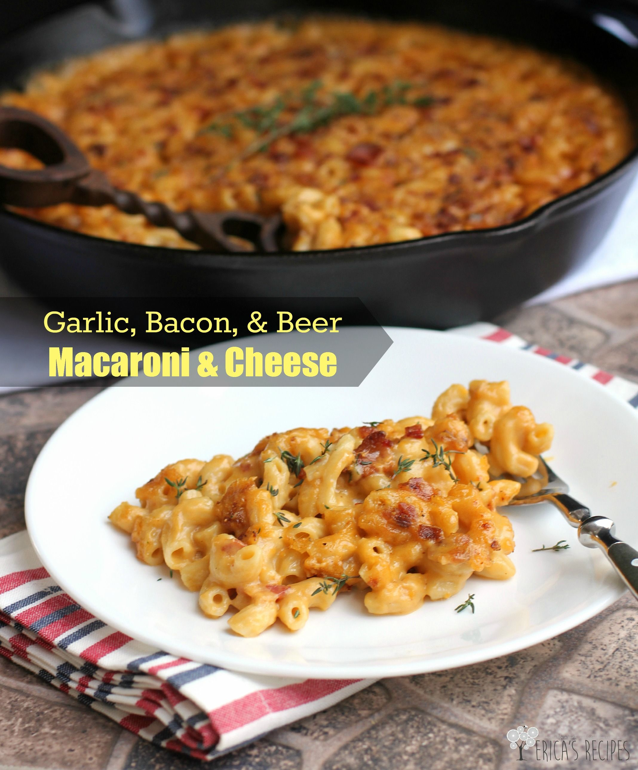 Garlic, Bacon, and Beer Macaroni and Cheese · Erica's Recipes #macandcheeserecipe