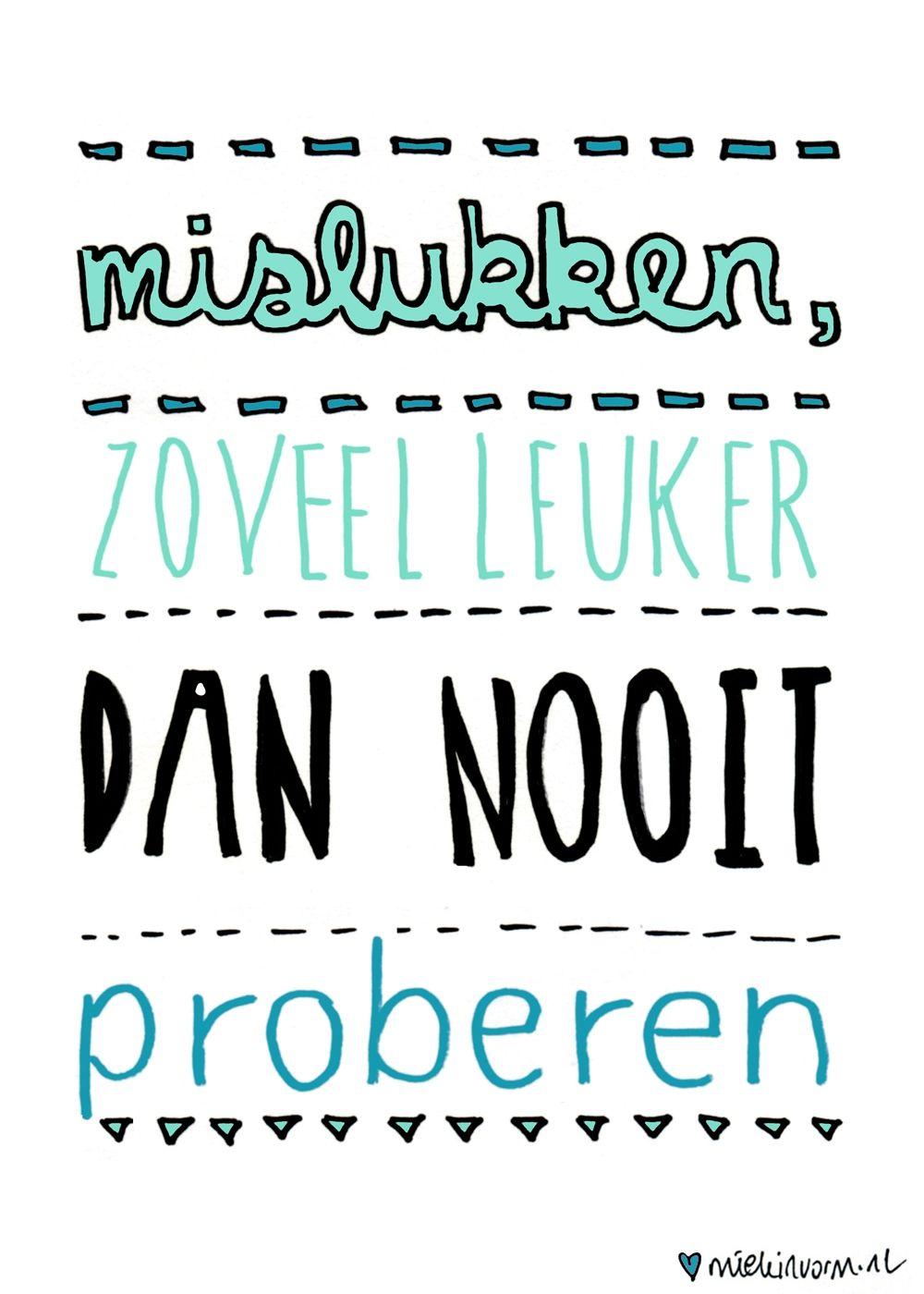 Citaten Over Spijt : Nederlandse quote spreuken klas pinterest positieve