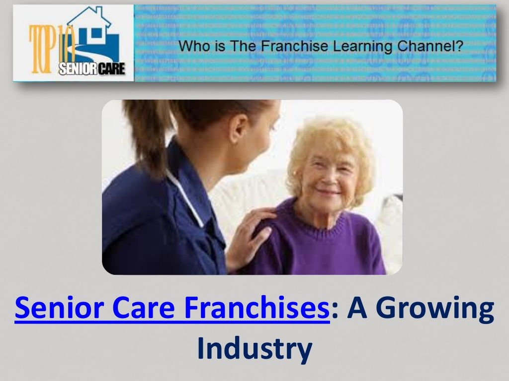 home health care franchise is important for the growing old