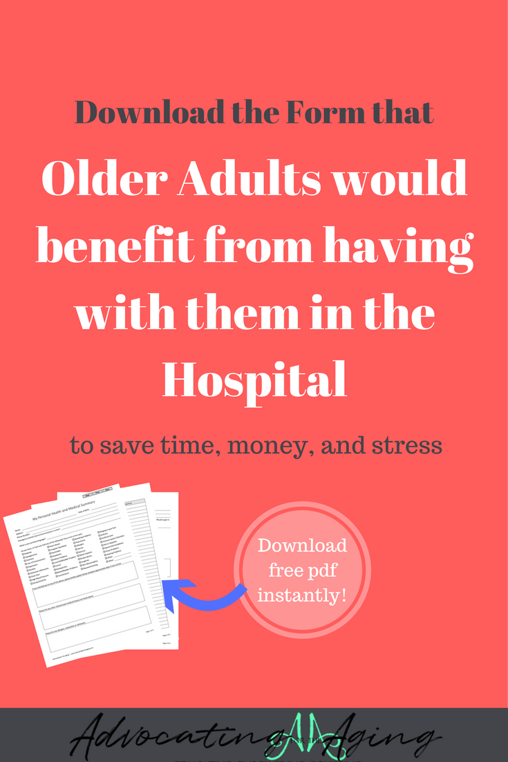 The Form That Older Adults Need To Have With Them In The Hospital