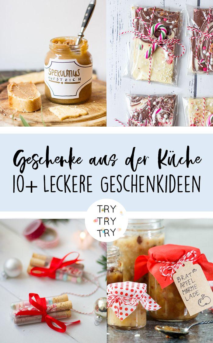 Für Naschkatzen: 10 Geschenke aus der Küche // Foodgeschenke ...