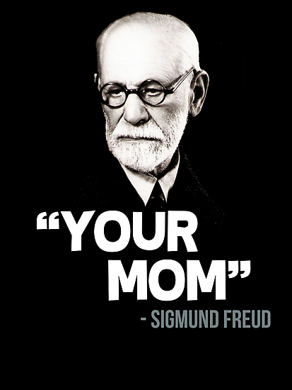 Your Mom Sigmund Freud Quote Photographic Print By Gilbertop