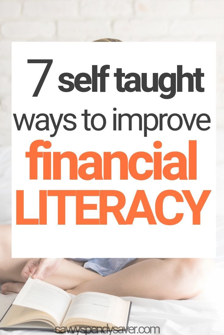 7 self taught ways to improve your financial liter