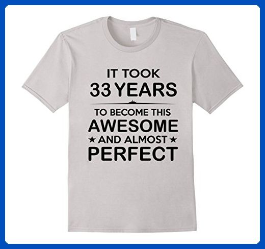 Mens Thirty Three 33 Year Old 33rd Birthday Gift Ideas Her Him Large Silver