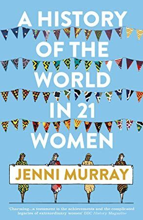 Download A History of the World in 21 Women: A Personal Selection #historyoftheworld