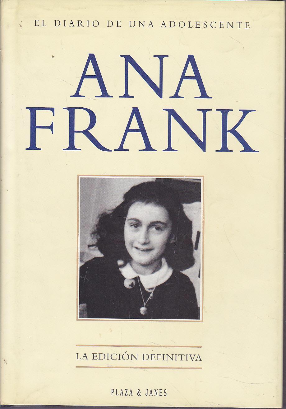 Ana Frank El Diario De Una Adolescente El Diario De Ana Frank Ana Frank Diario