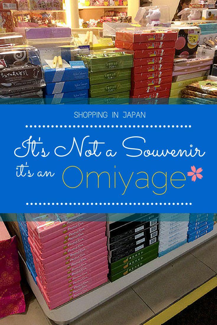 Souvenir shopping in Japan-- it's not a souvenir, it's an omiyage!