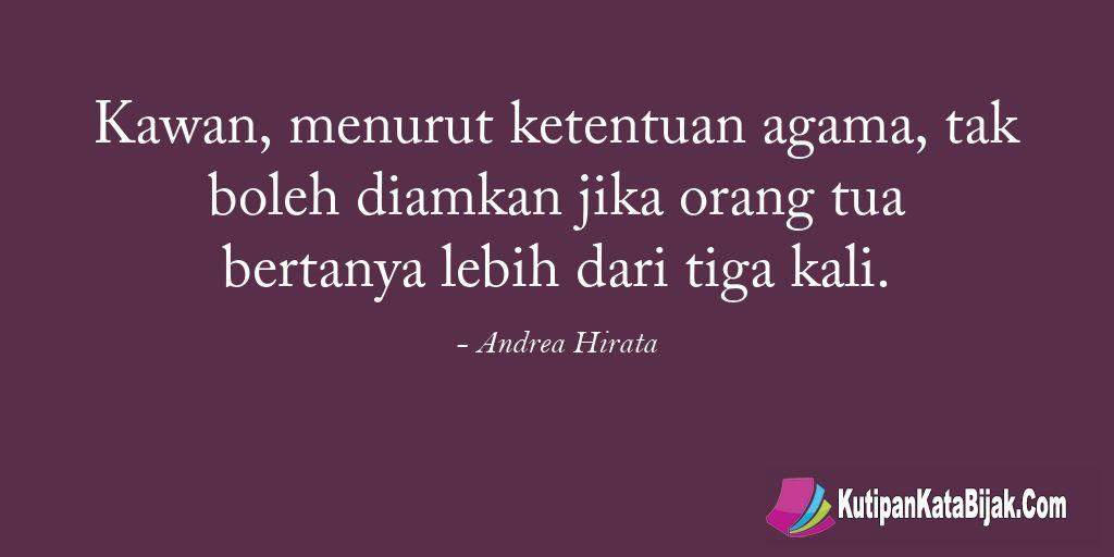 Kutipan Andrea Hirata Kawan Menurut Ketentuan Agama Tak