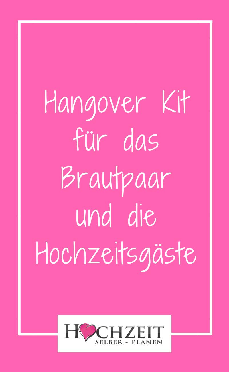 Hangover Kit Zur Hochzeit Hochzeit Hochzeitstipps Hochzeitsmesse