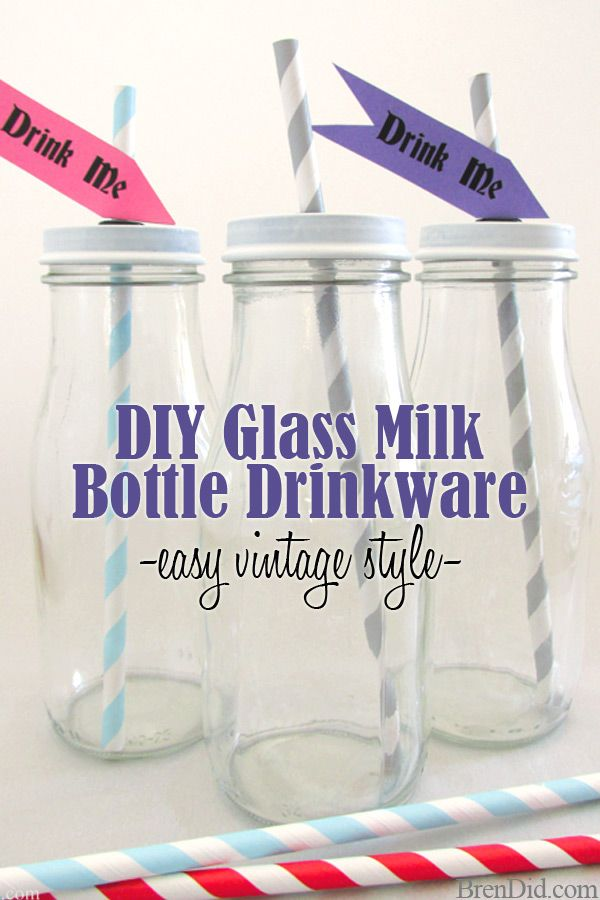 Diy Vintage Style Glass Milk Bottle Drinkware Bren Did Milk Bottle Diy Vintage Milk Bottles Diy Glass