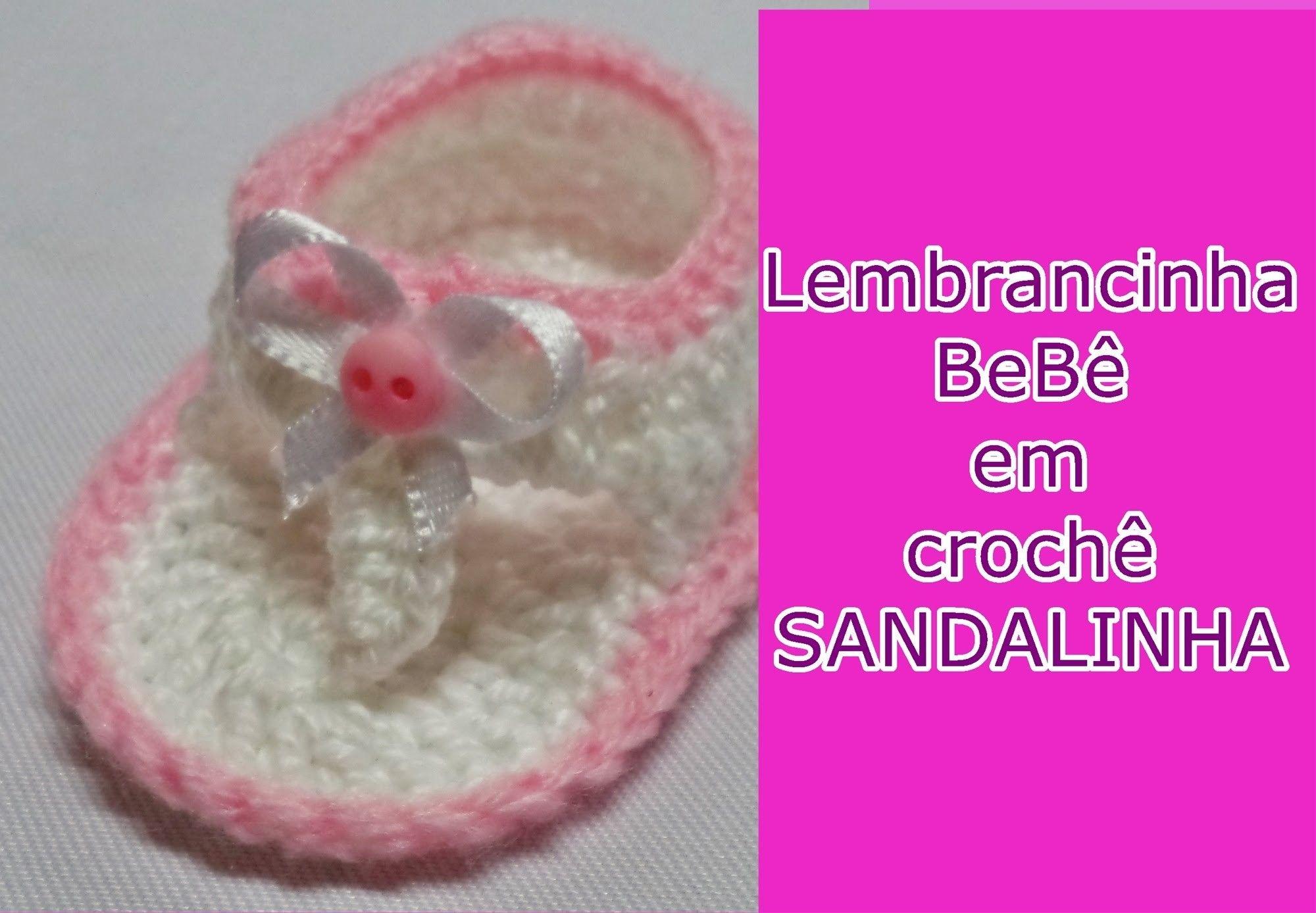 Diy - Lembrancinha Bebê em Crochê Nº 2 - Sandalinha Fácil e Rápida - Graça Tristão