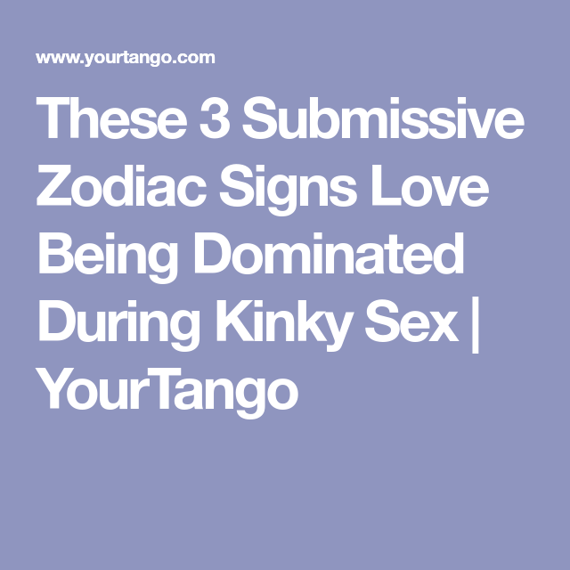submissive horoscope signs