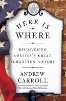 """Here is Where: This is a great book for someone like me who likes """"off-the-beaten"""" path stuff but I have recommended this to a friend who loves history and she liked it too.  I think military buffs would enjoy because a lot of America's past deals with conflict of some sort. 4 stars (only because there were a few two many battle stories for my taste but otherwise really cool and I learned stuff)"""