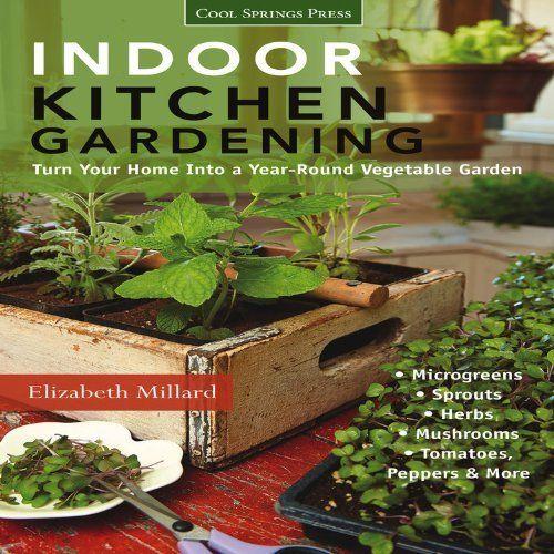 Kitchen Garden Indoor: Indoor Vegetable Growing Systems