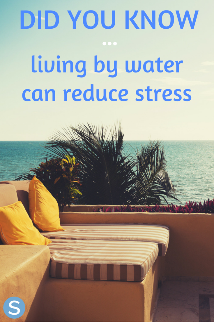 Study Shows Living Near Water Can Help Reduce Stress | How ...
