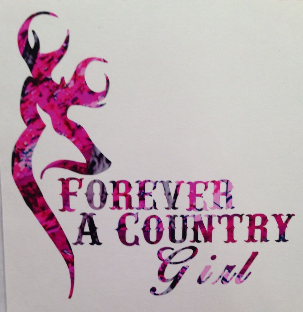 Pink Camo Forever A Country Girl Truck Vinyl Decal Muddy Hunt - Browning vinyl decals